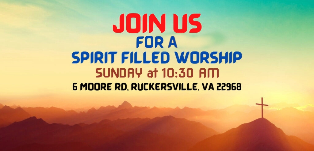 Join Us For A Spirit Filled Worship